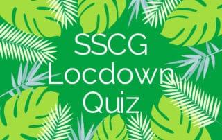 SSCG lockdown quiz